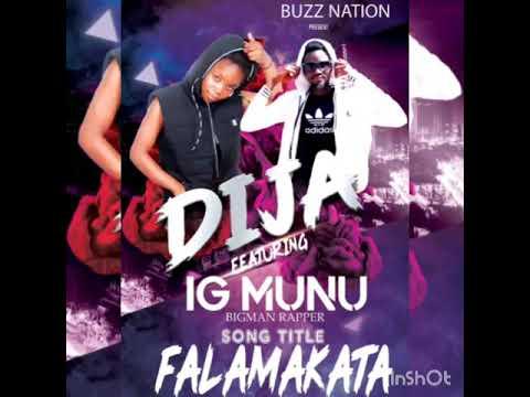 Falamakata- DIJA ft IG MUNU (official audio)