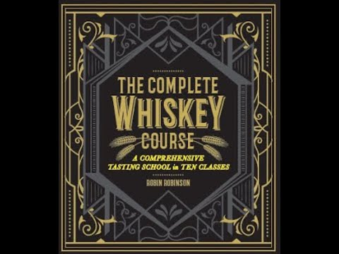 "Book 6.7 – Whisky Book Club with Robin Robinson author of ""The Complete Whiskey Course"""