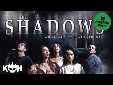 The Shadows   FREE Full Horror Movie