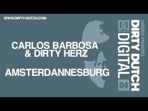 Amsterdannesburg - Carlos Barbosa & Dirty Herz - Amsterdannesburg [Dirty Dutch Digital 4] Out NOW!! Get your copy here: ‪http://beatport.com/s/t81ivt‬