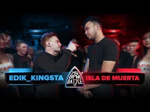 140 BPM BATTLE: EDIK_KINGSTA X ISLA DE MUERTA (видео)