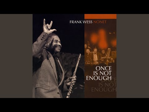 Frank Wess ‎– Tryin' To Make My Blues Turn Green (Full ALbum)