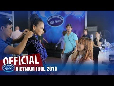 VIETNAM IDOL 2016 - GALA 10 - HẬU TRƯỜNG - Thời lượng: 5 phút, 38 giây.