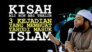 Video Satu Kisah Terbaik ALI Bin Abi Thalib, 3 Kejadian buat Yahudi Masuk Islam | Ustadz Khalid Basalamah MP3, 3GP, MP4, WEBM, AVI, FLV Oktober 2018