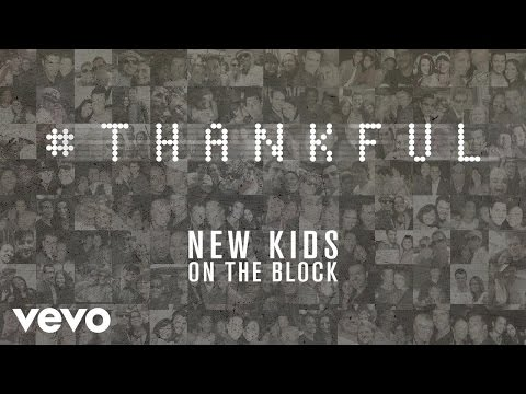 New Kids On The Block - Thankful (Audio)