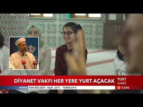Türkiye Diyanet Vakfı her yerde yurt açacak