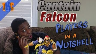 Captain Falcon players in a nutshell