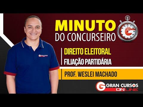 Minuto do Concurseiro | Direito Eleitoral | Filiação Partidária - Prof. Weslei Machado