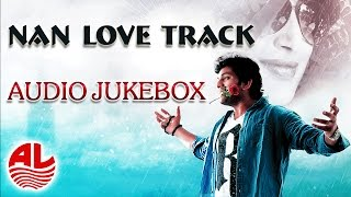 Nan Love Track || Jukebox || Latest Kannada || [HD]