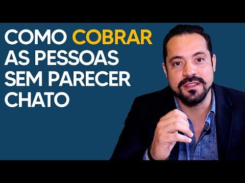 COMO COBRAR AS PESSOAS SEM PARECER CHATO