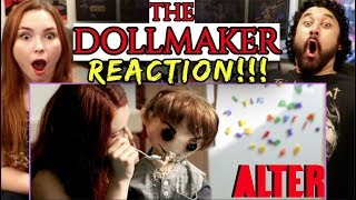 Horror Short Film THE DOLLMAKER  | Presented By Alter - REACTION!!! by The Reel Rejects