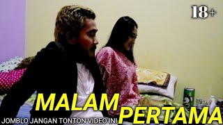 Video BIKIN BAPER INDAHNYA MALAM PERTAMA ( short movie ) AHMEDKIDDING18 MP3, 3GP, MP4, WEBM, AVI, FLV Februari 2019