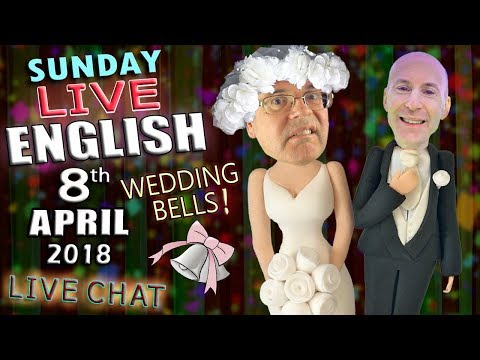 LIVE ENGLISH - 8th April 2018 - Wedding Words - Impulse Purchases - Gay Marriage (видео)