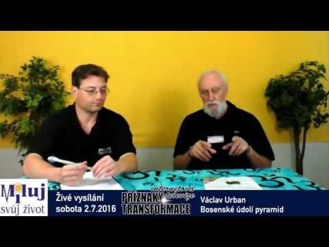 Václav Urban – bosenské údolí pyramid a jejich vliv na zdraví
