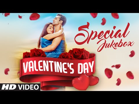 Best hindi romantic songs happy valentines day