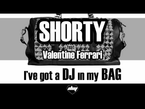 , title : 'SHORTY feat. VALENTINE FERRARI - I've Got A DJ In My BAG (OFFICIAL TEASER live on Radio DEEJAY)'