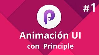 Principle Tutorial en Español - #01 Animación de prototipo con Principle