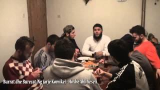 Burrat dhe Burecat (Ngjarje Komike) - Hoxhë Abil Veseli