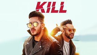 """""""KILL"""" Official Video Song 