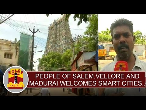 People-of-Salem-Vellore-Madurai-welcomes-centres-Smart-cities-project--Thanthi-TV