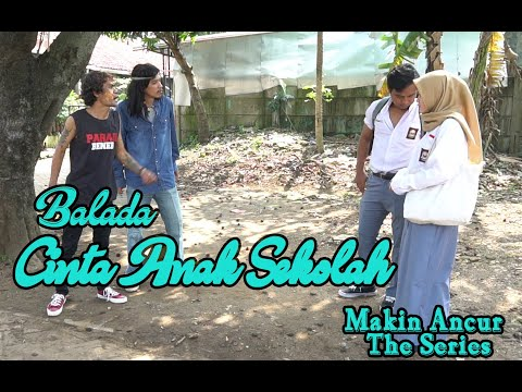 Film Komedi - Balada Cinta Anak Sekolah - Eps 29 Makin Ancur The Series