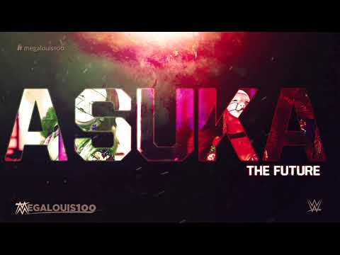 "Asuka New Wwe Entrance Theme Song - ""the Future"" (v2) With Download Link"