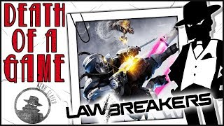 Video Death of a Game: LawBreakers MP3, 3GP, MP4, WEBM, AVI, FLV Desember 2018