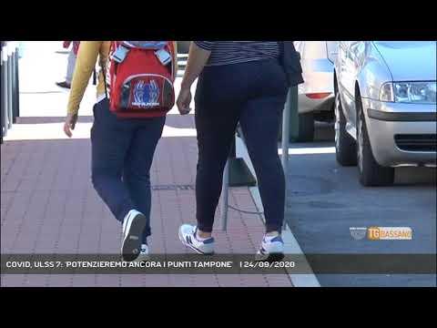 COVID, ULSS 7: 'POTENZIEREMO ANCORA I PUNTI TAMPONE'      24/09/2020