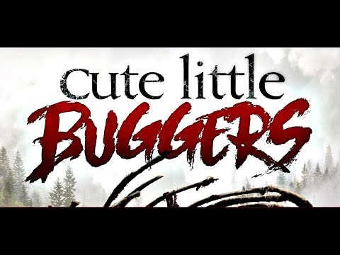 Cute Little Buggers (2017) Original Trailer