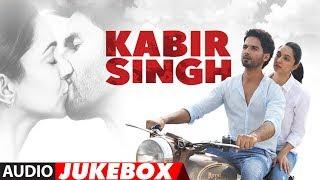 FULL ALBUM: Kabir Singh   Shahid Kapoor, Kiara Advani   Sandeep Reddy Vanga   Audio Jukebox