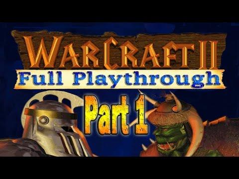 Warcraft 2 Full Playthrough Part 1 | Tides of Darkness & Beyond the Dark Portal