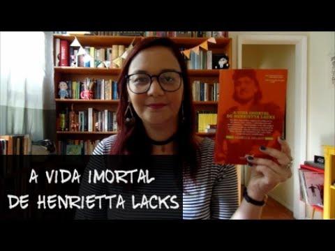 Resenha: A Vida Imortal de Henrietta Lacks, de Rebecca Skloot | Aline Aimée