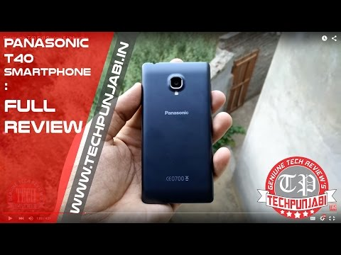 Panasonic T40 Full Review & Unboxing