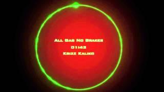 Krizz Kaliko   All Gas No Brakes Feat  816 Boyz