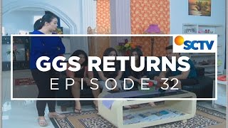 Video GGS Returns - Episode 32 MP3, 3GP, MP4, WEBM, AVI, FLV Agustus 2018