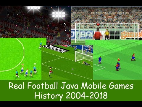 History Of Real Football Java Games (2004-2018)