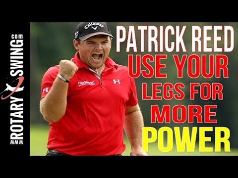 Patrick Reed Golf Swing – Use your legs for power (Rotary Swing Instructor Chris Tyler)