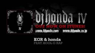 dj honda feat. Kool G Rap - KGR & honda (dj honda IV Album Version)