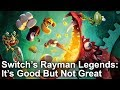 Switch s Rayman Legends: Definitive Edition Is Not Real