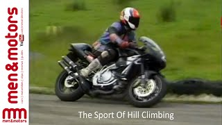 Wayne Kershaw discovers the sport of Hill Climbing both on two and three wheels. He speaks to some of the competitors - Brian Armitage and Barry Warner, to find out what you need to get started and why they choose to take part in such a sport.------------------Don't forget to SUBSCRIBE for more content!http://www.youtube.com/user/menandmotors?sub_confirmation=1© Men and Motors - One Media iP 2017