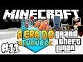 Grand Theft Lunar! - Era do Futuro: Minecraft #11
