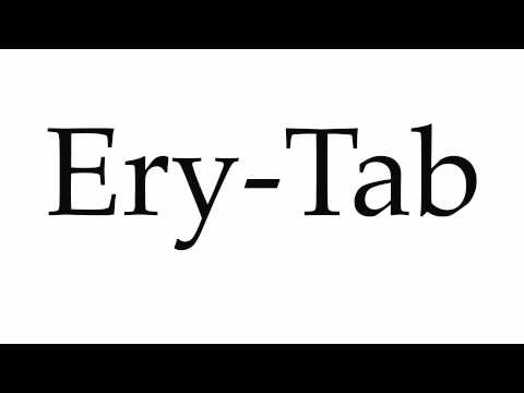 How to Pronounce Ery-Tab