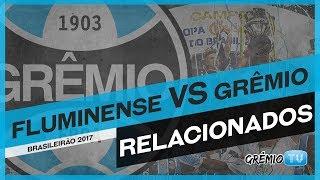 Confira os relacionados do Tricolor para a partida contra o Fluminense no Rio de Janeiro, válida pela 7ª rodada do Campeonato Brasileiro 2017. → Inscreva-se ...