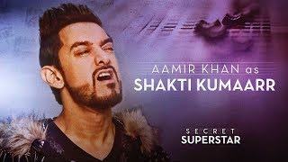 Aamir Khan as Shakti Kumaarr - Video - Secret Superstar