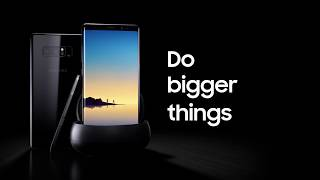 Samsung Galaxy Note 8 - Do Bigger Things