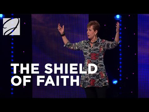 The Shield of Faith - Joyce Meyer