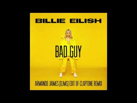 Billie Eilish - Bad Guy (Armando Jaimes [dJMS] Edit of Claptone Remix)