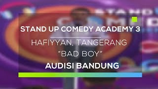 Video Stand Up Comedy Academy 3 : Hafiyyan, Tangerang - Bad Boy MP3, 3GP, MP4, WEBM, AVI, FLV September 2017