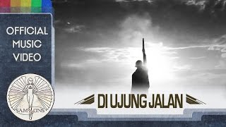 Video SamSonS - Di Ujung Jalan (Official Music Video) MP3, 3GP, MP4, WEBM, AVI, FLV Mei 2017