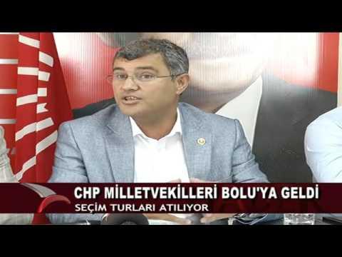 CHP MİLLETVEKİLLERİ BOLU'YA GELDİ